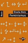 Gisela Notz - Feminismus